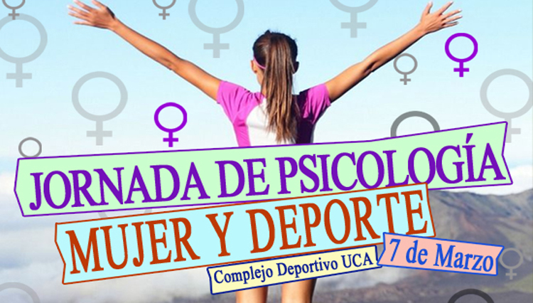 La UCA convoca mañana miércoles la Jornada 'Psicología, mujer y deporte'