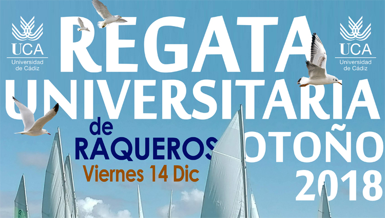 Regata Universitaria Otoño 2018 de Raqueros