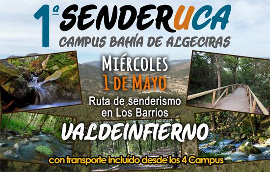 """Ruta de senderismo """"SenderUCA"""" en el Campus Bahía de Algeciras 1 Mayo (festivo)"""