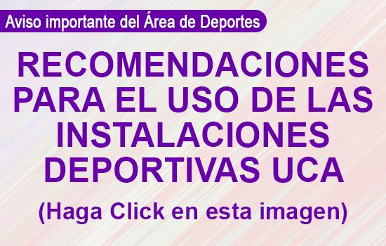IMG Recomendaciones para el uso de las Instalaciones Deportivas UCA