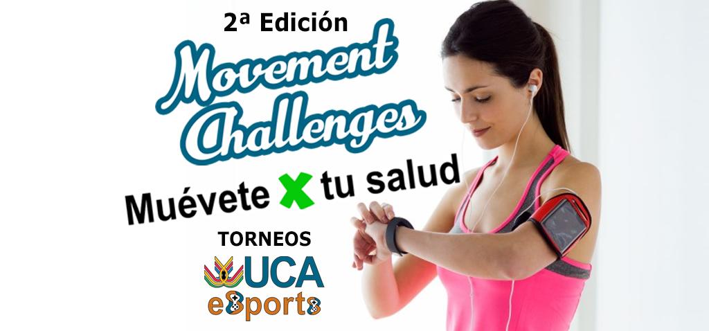 Comienza el plazo de inscripción para la segunda edición del Torneo UCA Muévete X tu Salud – Torneo UCA esport de Movement Challenges