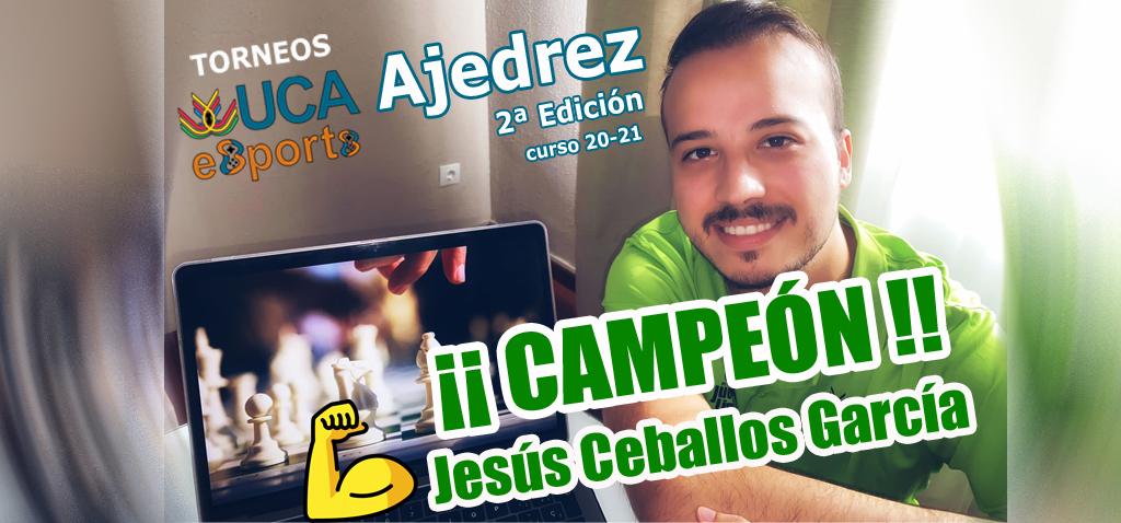 Jesús Ceballos García y José Luis Insúa Mellado, ganadores de la segunda edición de Torneos UCA esports de Ajedrez 20-21