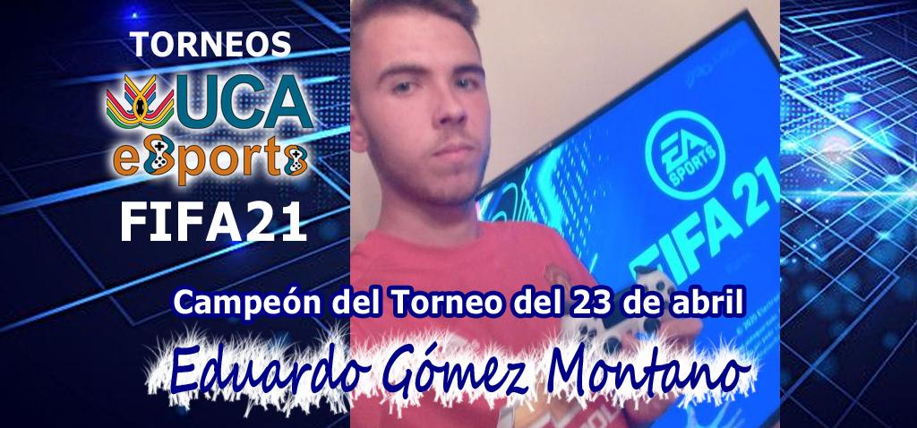 Eduardo Gómez Montano campeón del Torneo UCA eSports de FIFA21